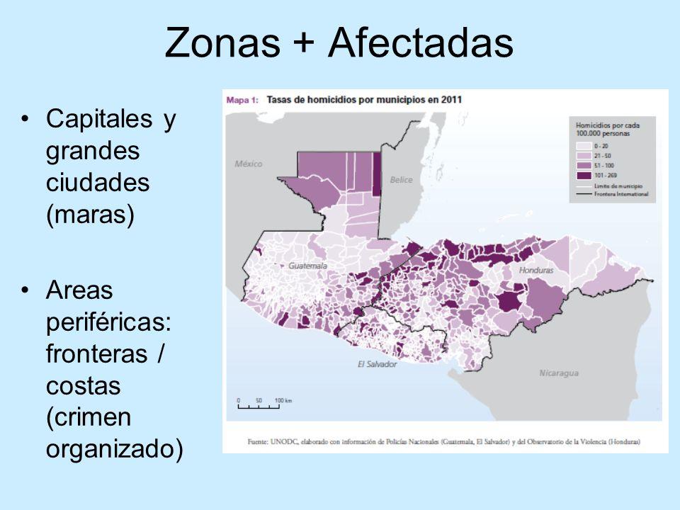 Zonas + Afectadas Capitales y grandes ciudades (maras)