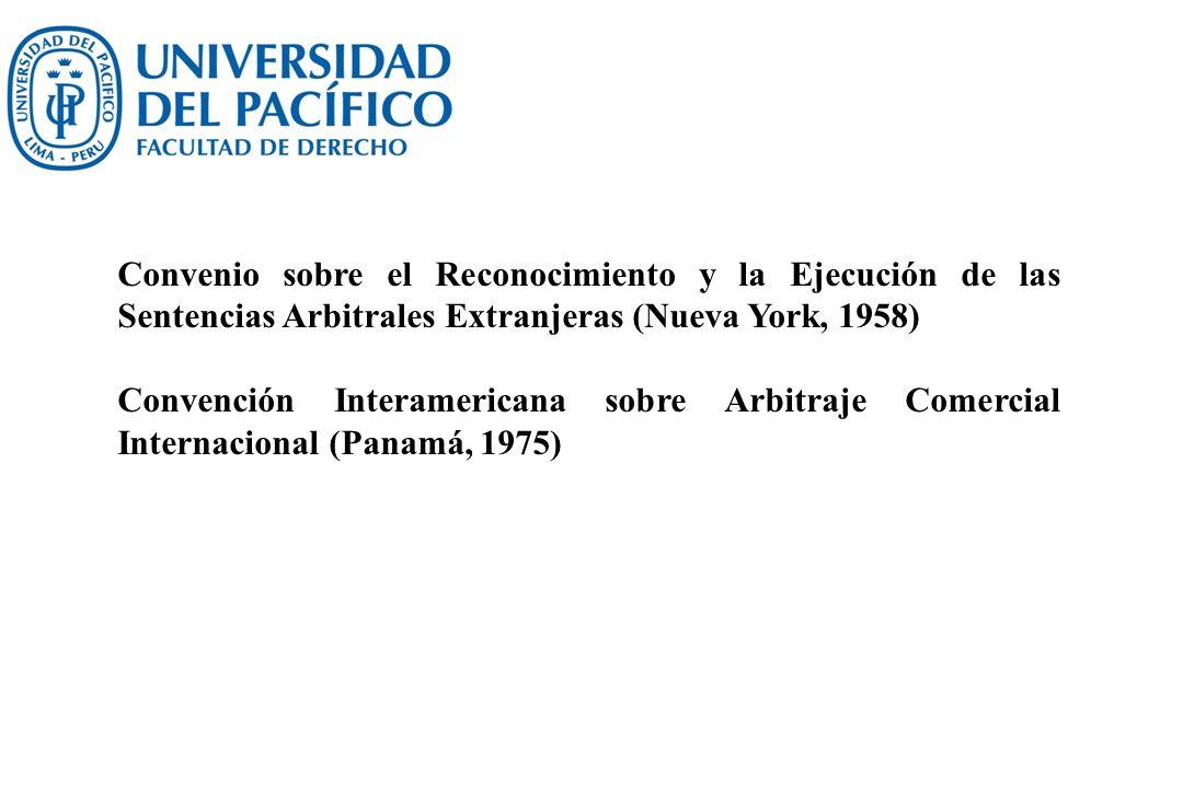 Convenio sobre el Reconocimiento y la Ejecución de las Sentencias Arbitrales Extranjeras (Nueva York, 1958)