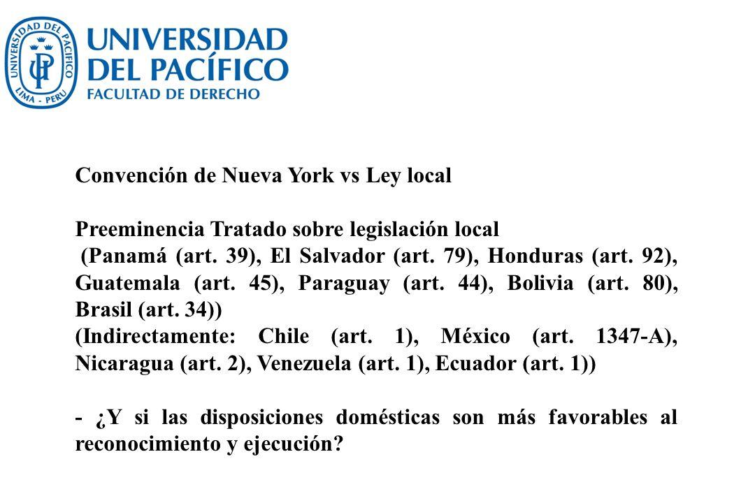 Convención de Nueva York vs Ley local