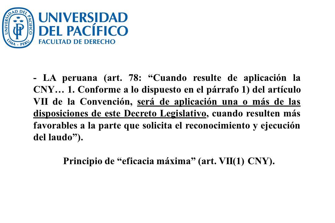 - LA peruana (art. 78: Cuando resulte de aplicación la CNY… 1