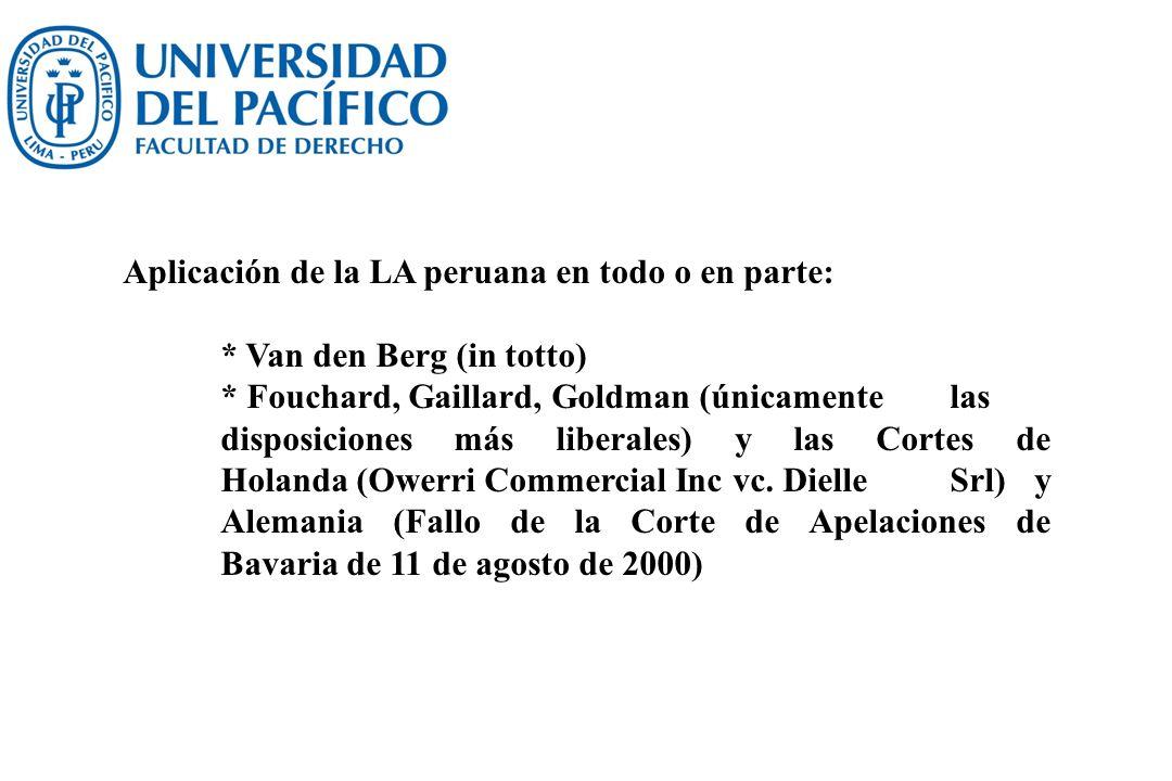 Aplicación de la LA peruana en todo o en parte: