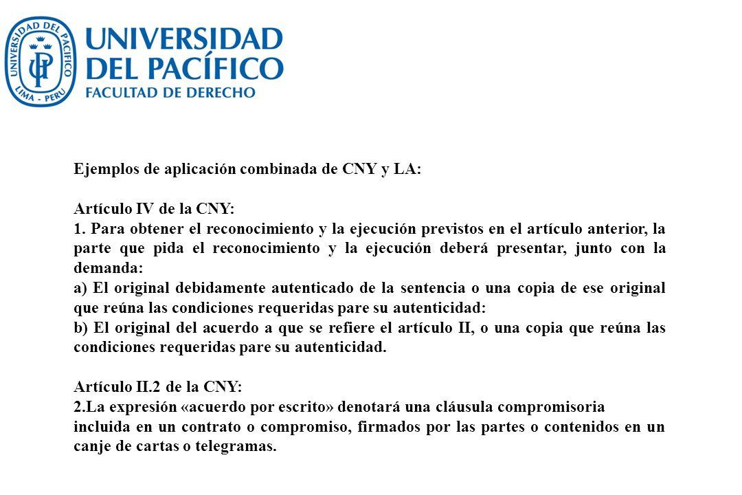Ejemplos de aplicación combinada de CNY y LA: