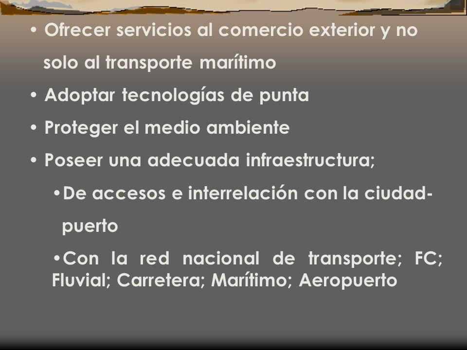 Ofrecer servicios al comercio exterior y no