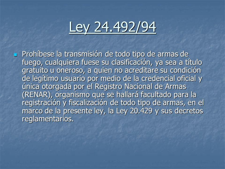 Ley 24.492/94