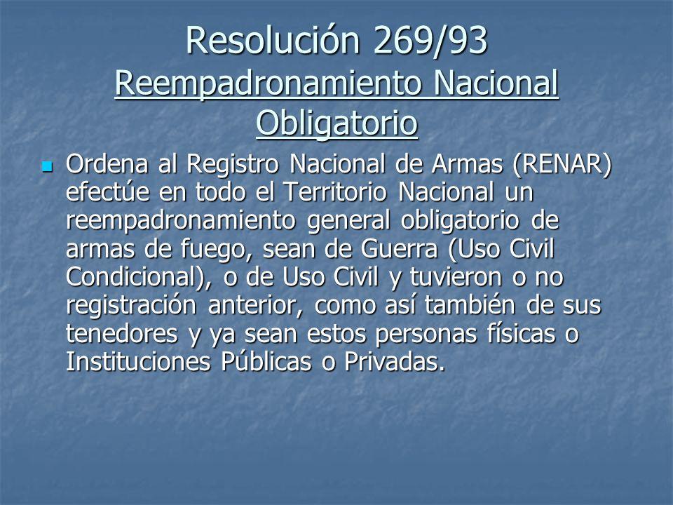 Resolución 269/93 Reempadronamiento Nacional Obligatorio