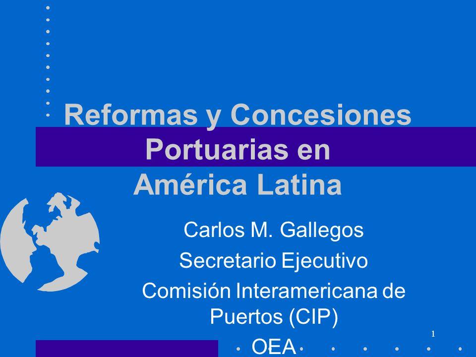 Reformas y Concesiones Portuarias en América Latina
