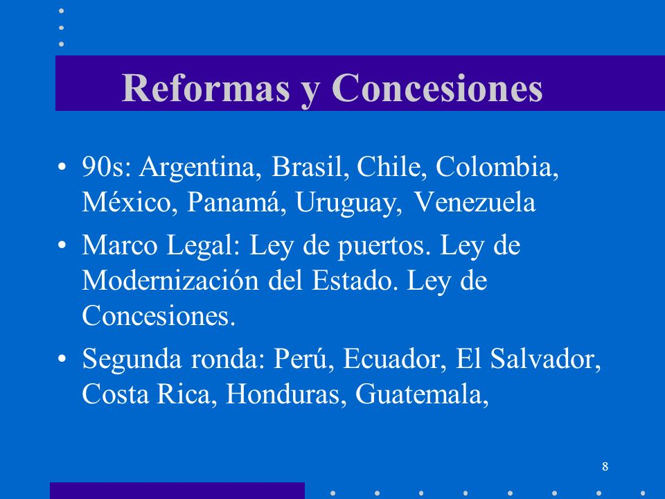 Reformas y Concesiones