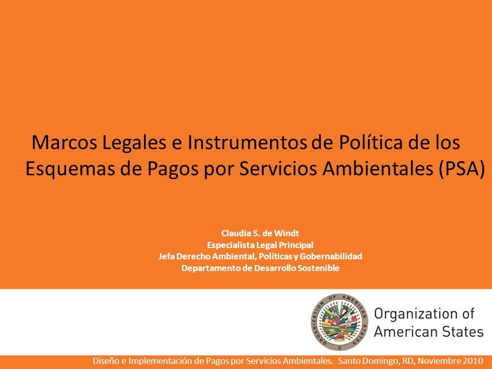 Marcos Legales e Instrumentos de Política de los Esquemas de Pagos por Servicios Ambientales (PSA)
