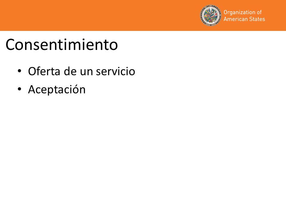 Consentimiento Oferta de un servicio Aceptación