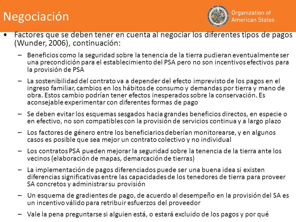 Negociación Factores que se deben tener en cuenta al negociar los diferentes tipos de pagos (Wunder, 2006), continuación: