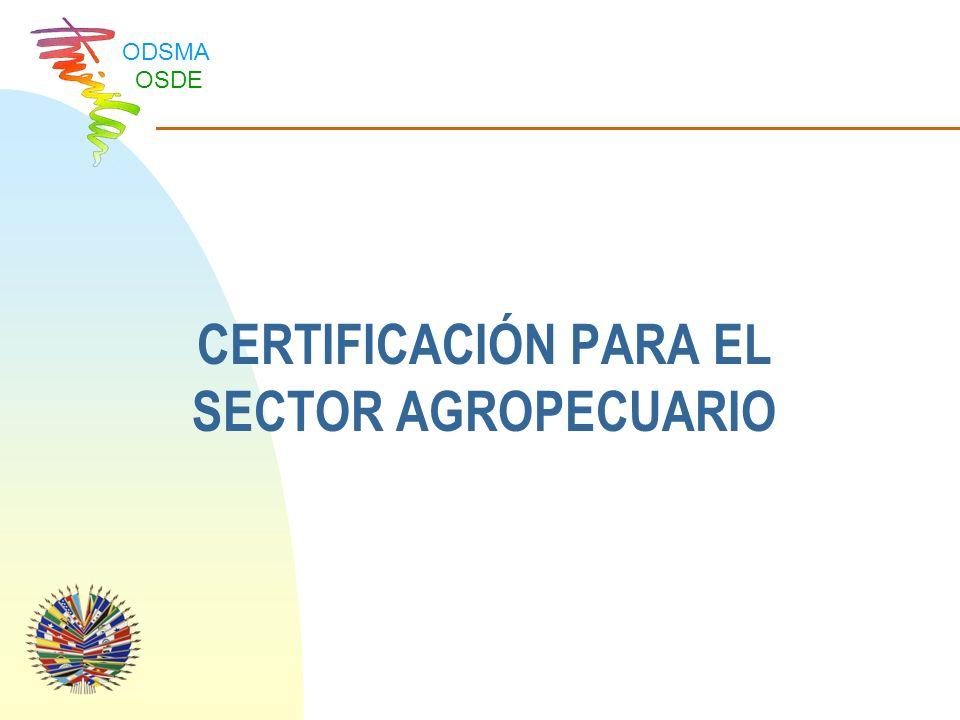 CERTIFICACIÓN PARA EL SECTOR AGROPECUARIO