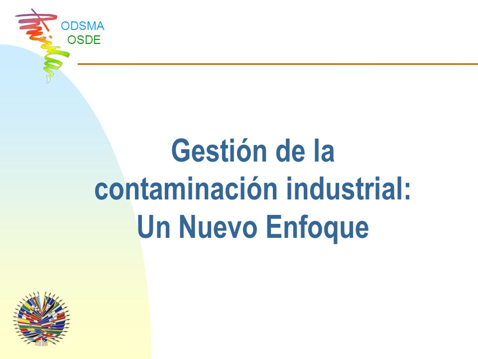 Gestión de la contaminación industrial: Un Nuevo Enfoque