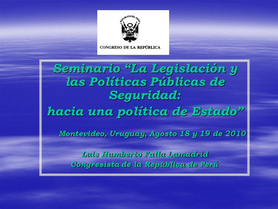 Seminario La Legislación y las Políticas Públicas de Seguridad: