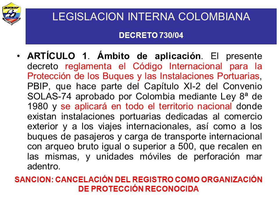 LEGISLACION INTERNA COLOMBIANA DECRETO 730/04