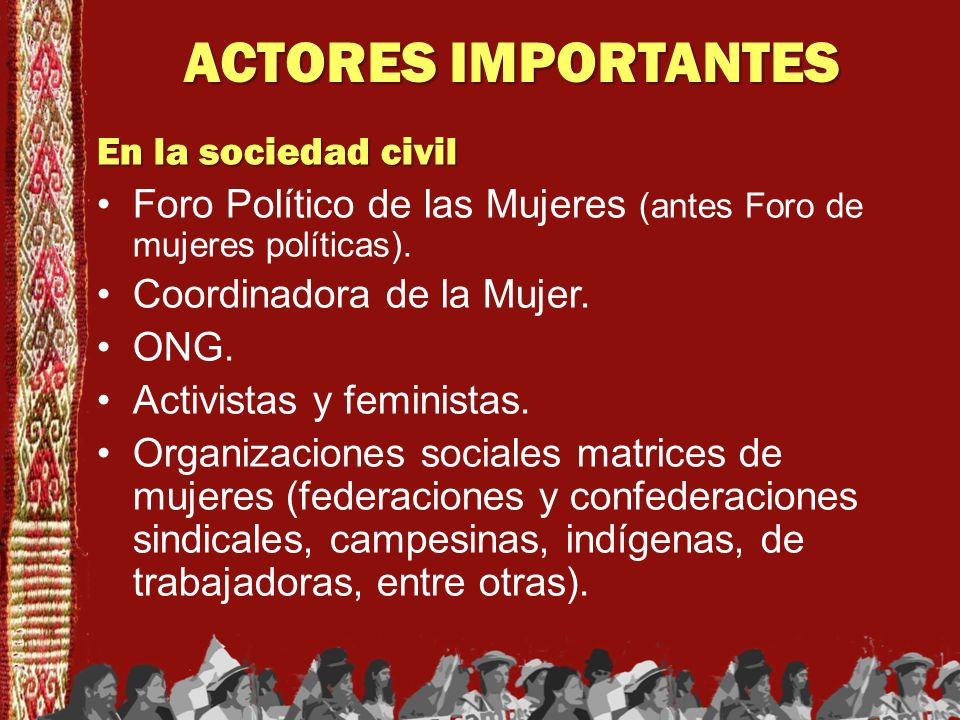 ACTORES IMPORTANTES En la sociedad civil
