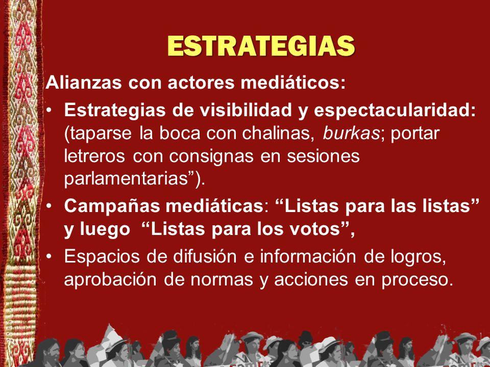 ESTRATEGIAS Alianzas con actores mediáticos: