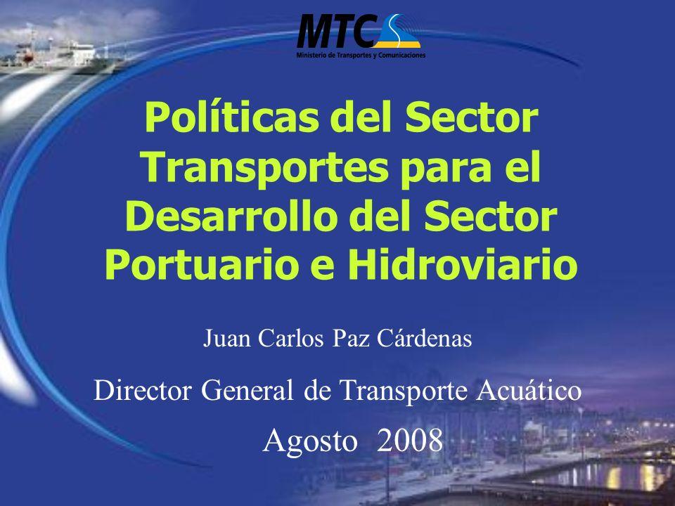 Políticas del Sector Transportes para el Desarrollo del Sector Portuario e Hidroviario