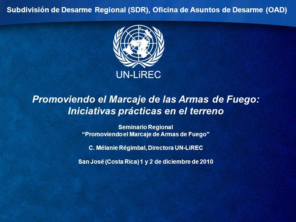 Subdivisión de Desarme Regional (SDR), Oficina de Asuntos de Desarme (OAD)