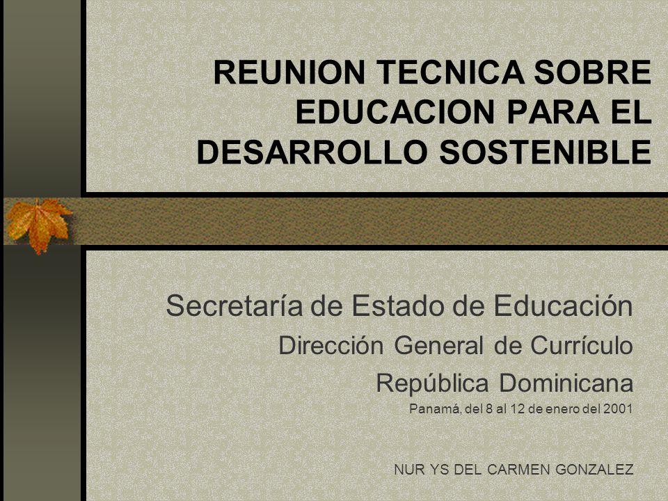 REUNION TECNICA SOBRE EDUCACION PARA EL DESARROLLO SOSTENIBLE