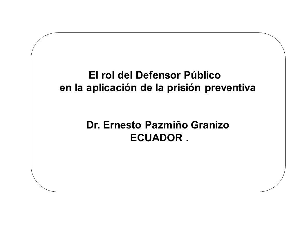 El rol del Defensor Público en la aplicación de la prisión preventiva