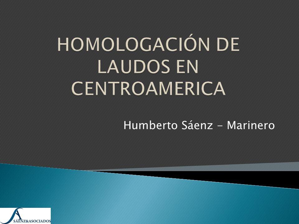 HOMOLOGACIÓN DE LAUDOS EN CENTROAMERICA