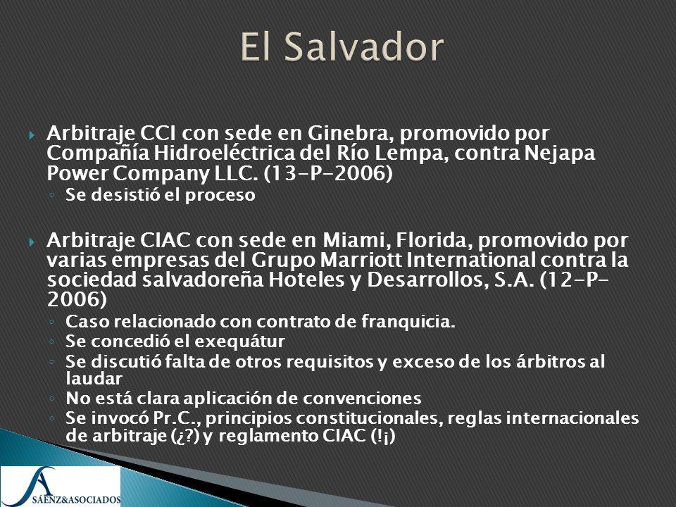El SalvadorArbitraje CCI con sede en Ginebra, promovido por Compañía Hidroeléctrica del Río Lempa, contra Nejapa Power Company LLC. (13-P-2006)