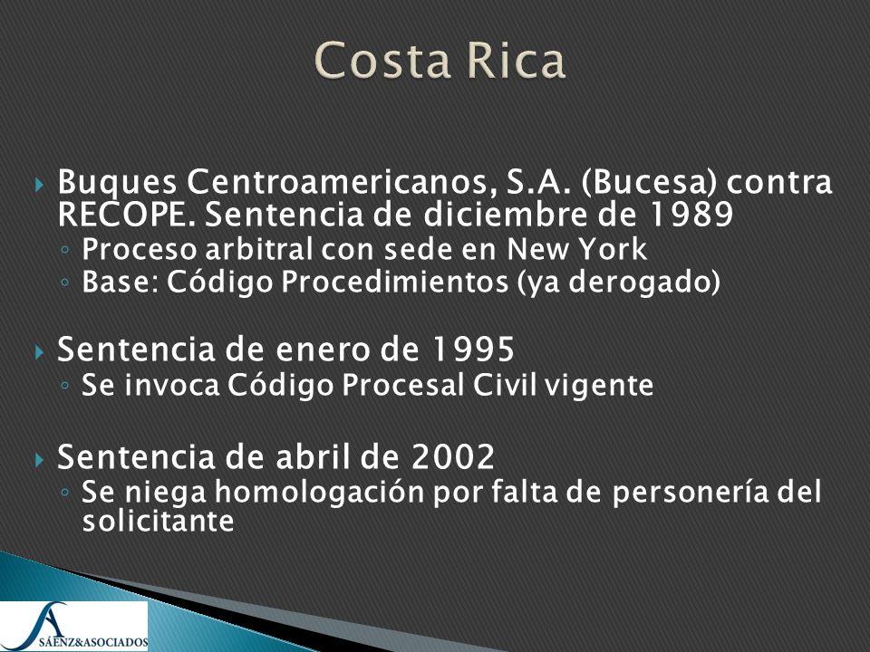 Costa RicaBuques Centroamericanos, S.A. (Bucesa) contra RECOPE. Sentencia de diciembre de 1989. Proceso arbitral con sede en New York.