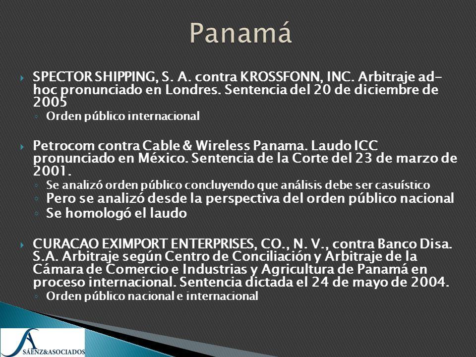 Panamá SPECTOR SHIPPING, S. A. contra KROSSFONN, INC. Arbitraje ad- hoc pronunciado en Londres. Sentencia del 20 de diciembre de 2005.