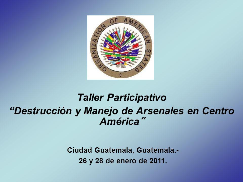 Destrucción y Manejo de Arsenales en Centro América