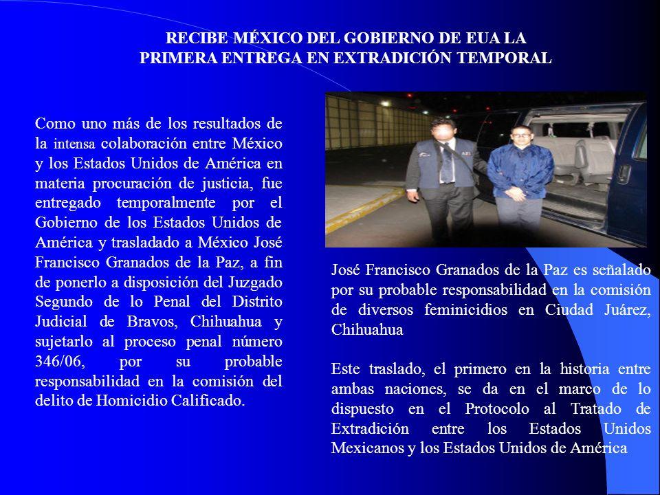 RECIBE MÉXICO DEL GOBIERNO DE EUA LA