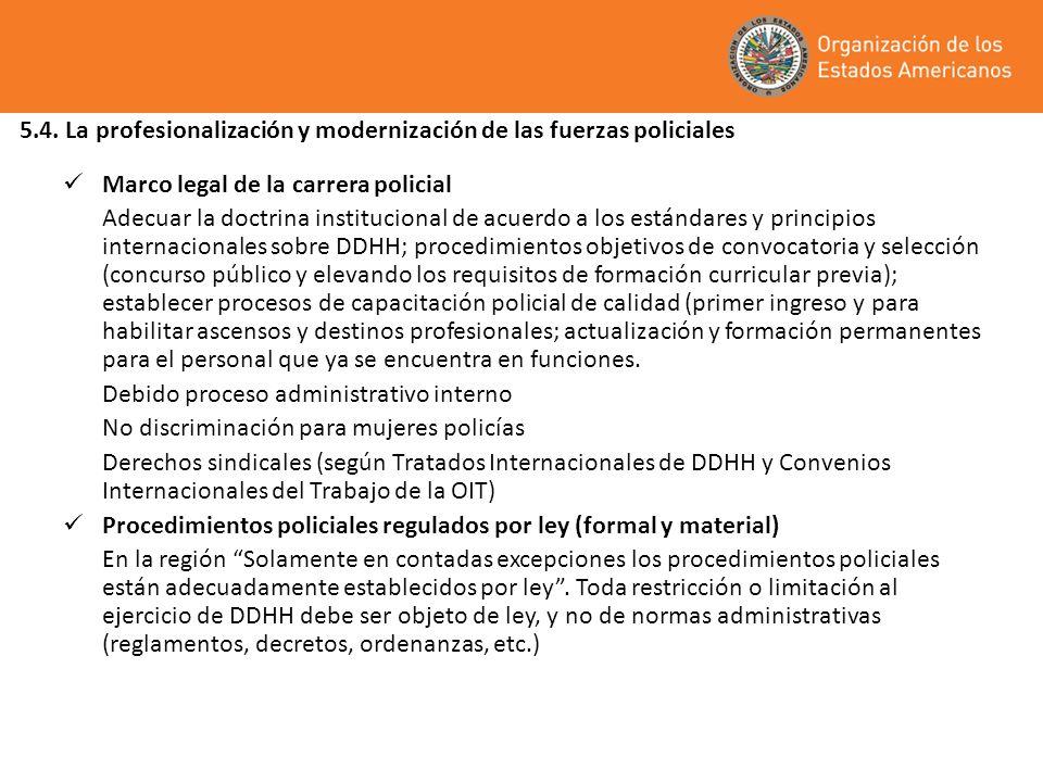 5.4. La profesionalización y modernización de las fuerzas policiales