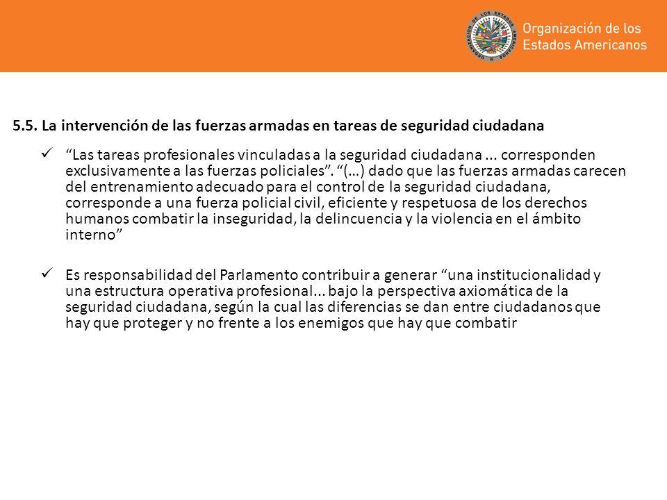5.5. La intervención de las fuerzas armadas en tareas de seguridad ciudadana
