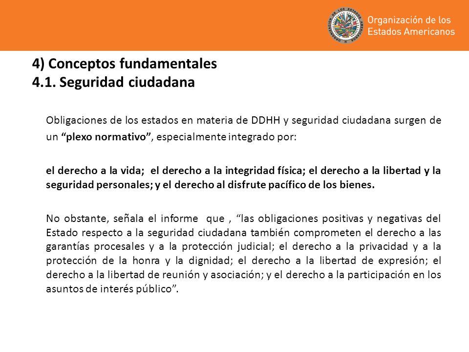 4) Conceptos fundamentales 4.1. Seguridad ciudadana