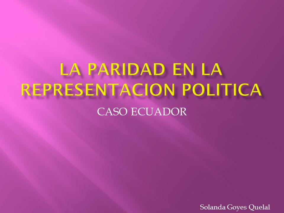 LA PARIDAD EN LA REPRESENTACION POLITICA