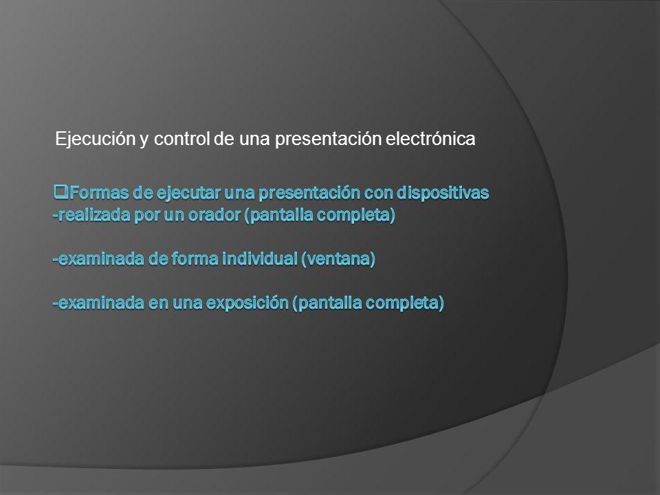 Ejecución y control de una presentación electrónica