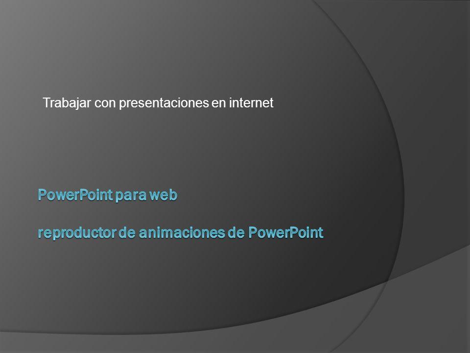 PowerPoint para web reproductor de animaciones de PowerPoint