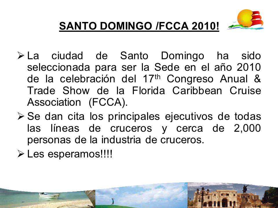 SANTO DOMINGO /FCCA 2010!