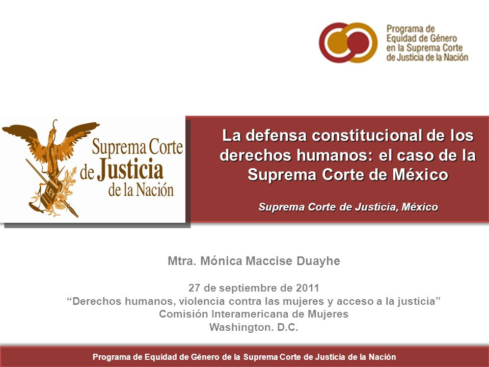 Mtra. Mónica Maccise Duayhe Comisión Interamericana de Mujeres