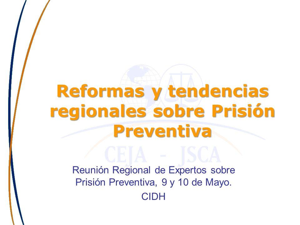 Reformas y tendencias regionales sobre Prisión Preventiva