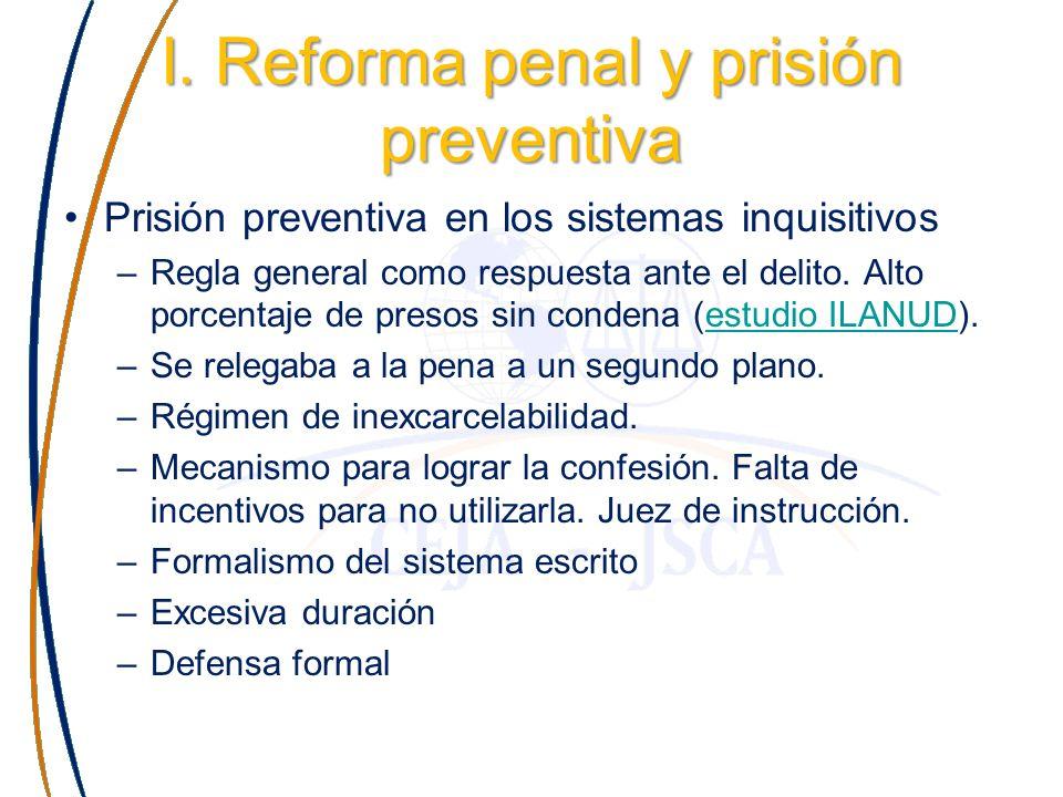 I. Reforma penal y prisión preventiva