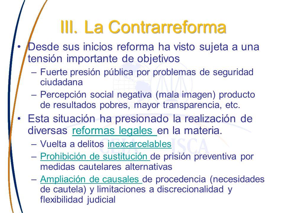 III. La Contrarreforma Desde sus inicios reforma ha visto sujeta a una tensión importante de objetivos.
