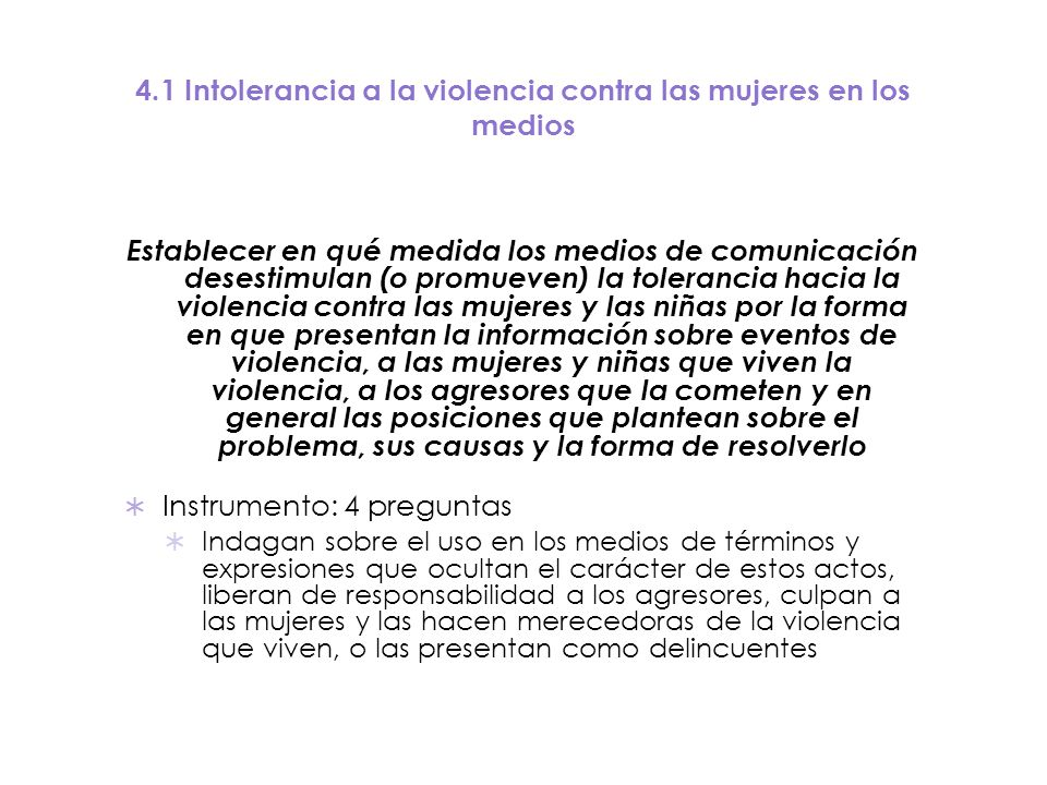 4.1 Intolerancia a la violencia contra las mujeres en los medios