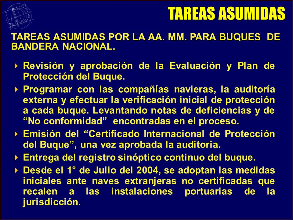 TAREAS ASUMIDASTAREAS ASUMIDAS POR LA AA. MM. PARA BUQUES DE BANDERA NACIONAL.