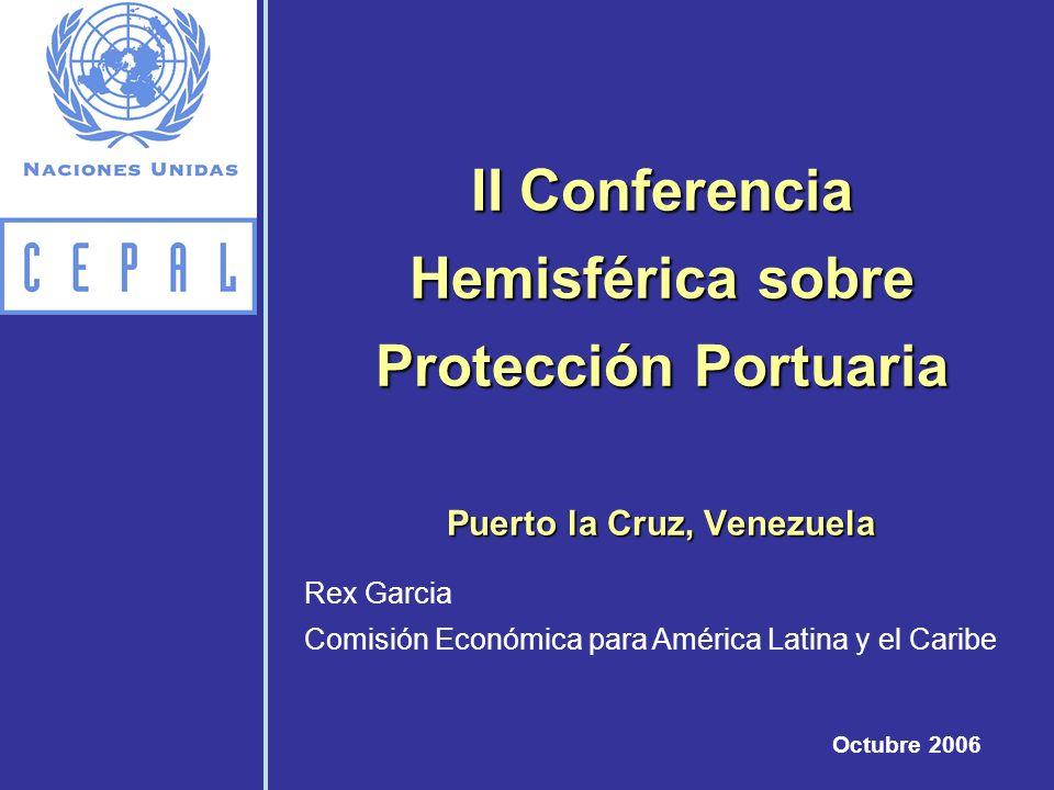 II Conferencia Hemisférica sobre Protección Portuaria Puerto la Cruz, Venezuela