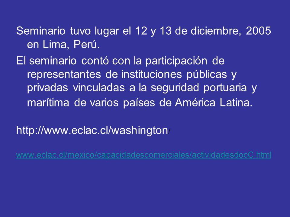 Seminario tuvo lugar el 12 y 13 de diciembre, 2005 en Lima, Perú.