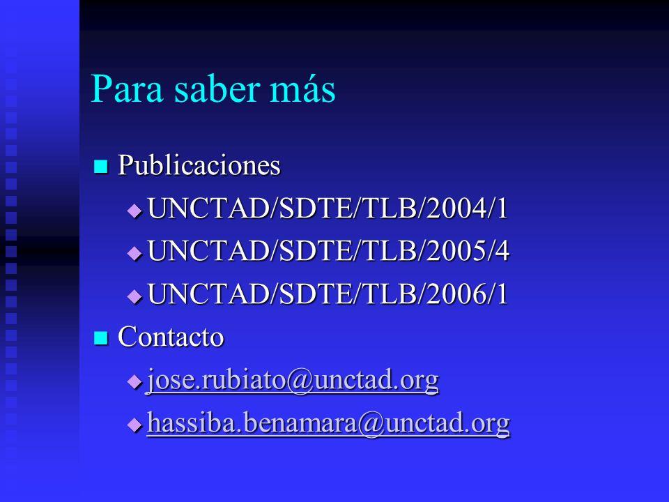 Para saber más Publicaciones UNCTAD/SDTE/TLB/2004/1
