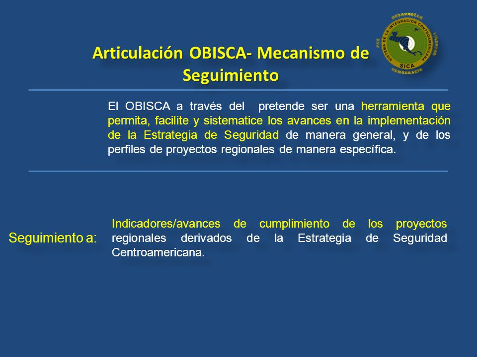 Articulación OBISCA- Mecanismo de Seguimiento