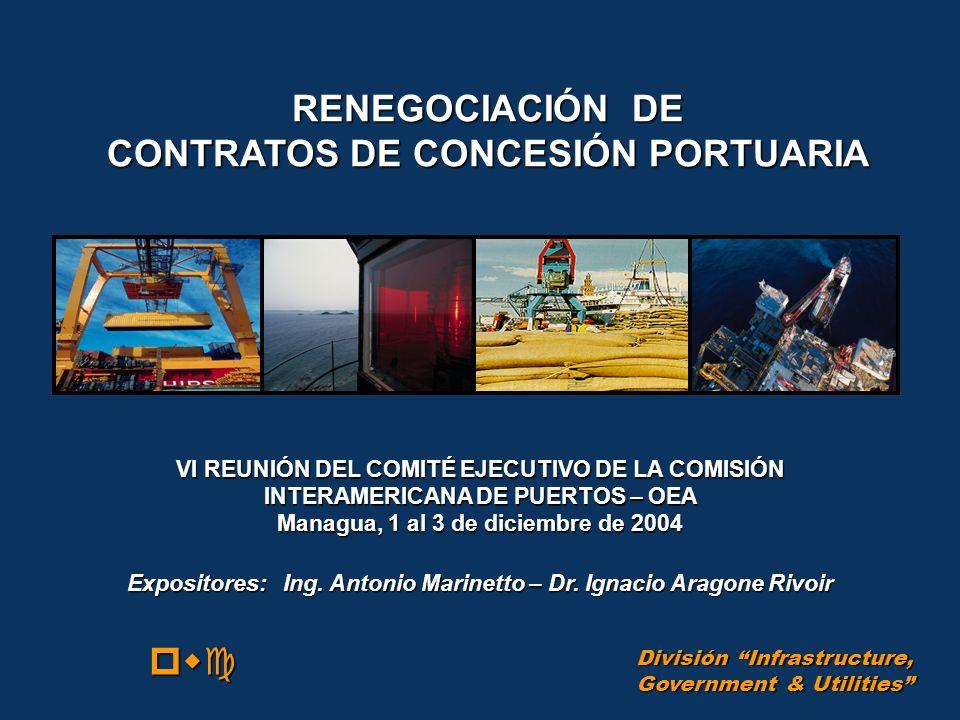 RENEGOCIACIÓN DE CONTRATOS DE CONCESIÓN PORTUARIA