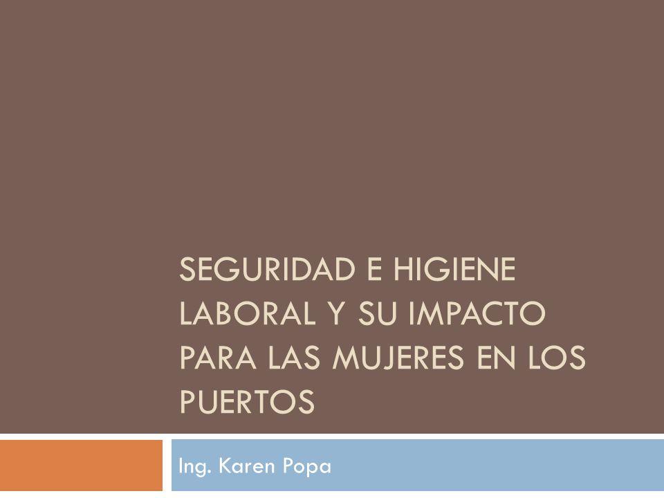 Seguridad e Higiene Laboral y su Impacto para las Mujeres en los Puertos