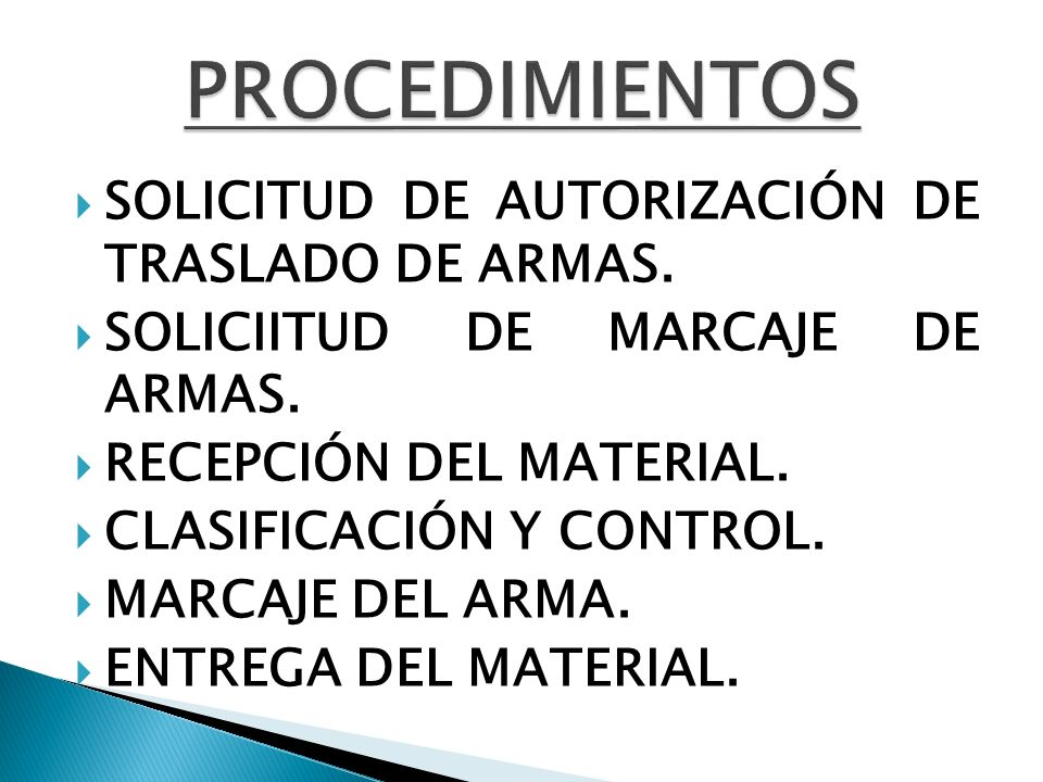 PROCEDIMIENTOS SOLICITUD DE AUTORIZACIÓN DE TRASLADO DE ARMAS.